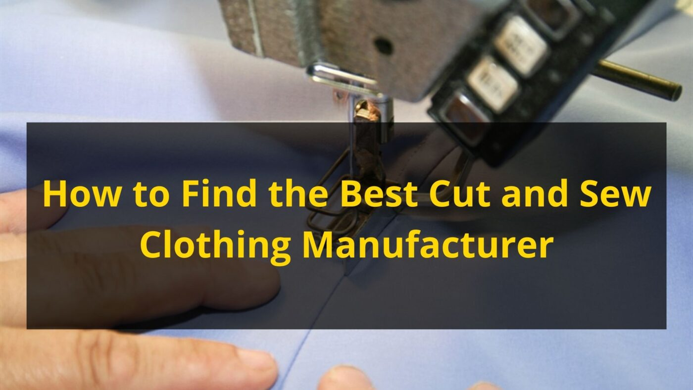 cut and sew manufacturer in usa